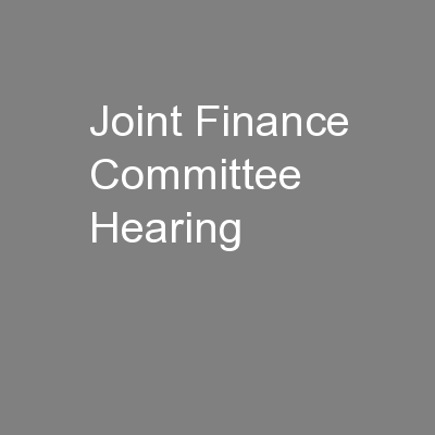 Joint Finance Committee Hearing