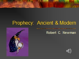 Prophecy:  Ancient & Modern PowerPoint PPT Presentation