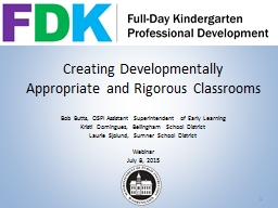 Creating Developmentally Appropriate and Rigorous Classroom PowerPoint PPT Presentation