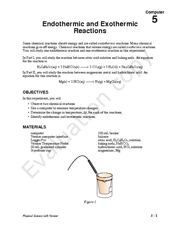 a lab experiment to determine exothermic and endothermic reactions 3 experiment c-18 endothermic and exothermic reactions - part 1 ver 327 an endothermic reaction occurs when the energy required in order to break the reactant molecules bonds is higher than the energy.