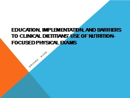 Education, implementation, and barriers to clinical diet