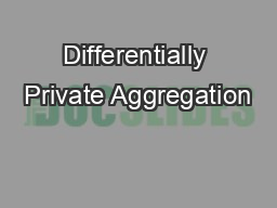 Differentially Private Aggregation