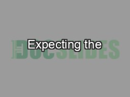 Expecting the