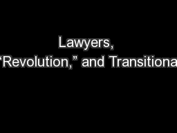 """Lawyers, """"Revolution,"""" and Transitional"""