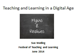 Teaching and Learning in a Digital Age