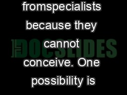 help fromspecialists because they cannot conceive. One possibility is