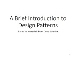 A Brief Introduction to Design Patterns PowerPoint Presentation, PPT - DocSlides