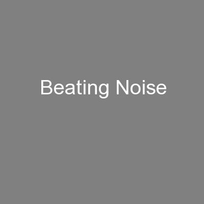 Beating Noise