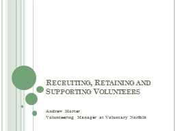 Recruiting, Retaining and Supporting Volunteers