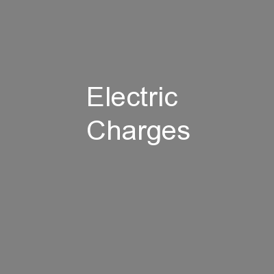 Electric Charges PowerPoint PPT Presentation