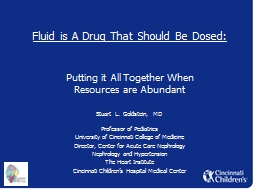Fluid is A Drug That Should Be Dosed: