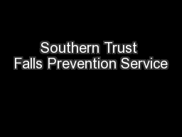 Southern Trust Falls Prevention Service