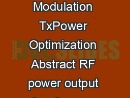 ECHNICAL BRIEF  Adaptive Modulation  TxPower Optimization Adaptive Modulation TxPower Optimization Abstract RF power output has been a major planning aspect for engineers since the start of radio tra