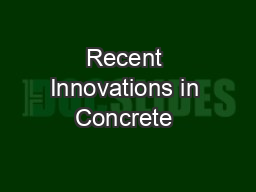 Recent Innovations in Concrete & Foundations Leading