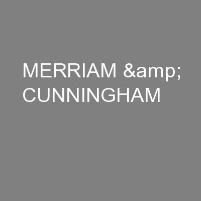 MERRIAM & CUNNINGHAM