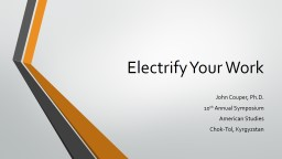 Electrify Your Work
