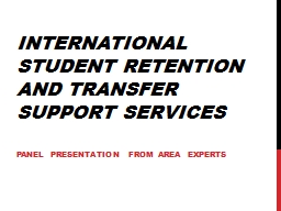International Student Retention and Transfer Support Servic
