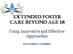 Extended Foster Care Beyond Age 18