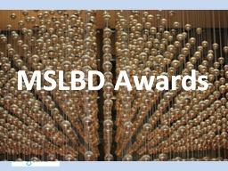 MSLBD Awards