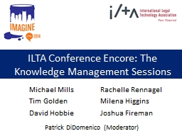 ILTA Conference Encore: The Knowledge Management Sessions