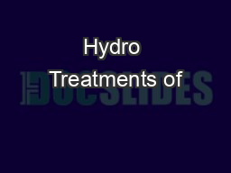 Hydro Treatments of PowerPoint PPT Presentation