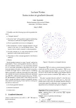 Lecture Notes Some notes on gradient descent Marc Toussaint Machine Learning  Robotics lab FU Berlin Arnimallee   Berlin Germany May   Ill briey cover the following topics about gradient de scent Ste