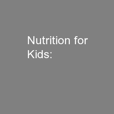Nutrition for Kids: