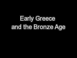 Early Greece and the Bronze Age