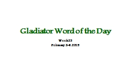 Gladiator Word of the Day PowerPoint PPT Presentation
