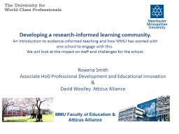 Developing a research-informed learning community.