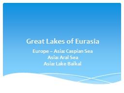 Great Lakes of Eurasia