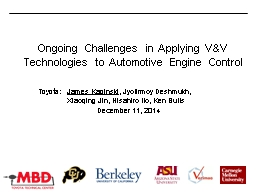Ongoing Challenges in Applying V&V Technologies to Auto PowerPoint PPT Presentation