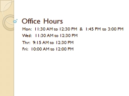 Office Hours PowerPoint PPT Presentation