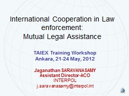 International Cooperation in Law enforcement:
