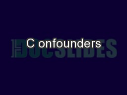 C onfounders