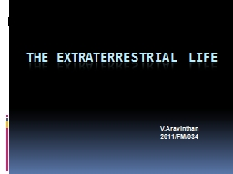 THE Extraterrestrial life