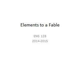 Elements to a Fable