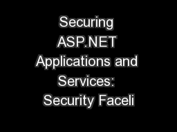 Securing ASP.NET Applications and Services: Security Faceli