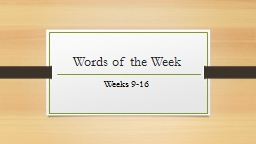 Words of the Week PowerPoint PPT Presentation