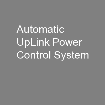 Automatic UpLink Power Control System