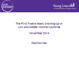 The First Twelve Years: Growing-Up in