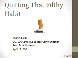 Quitting That Filthy Habit