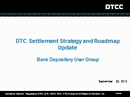 DTC Settlement Strategy and Roadmap Update