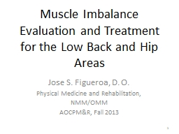 1 Muscle Imbalance Evaluation and Treatment for the Low Bac