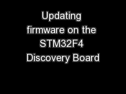 Updating firmware on the STM32F4 Discovery Board