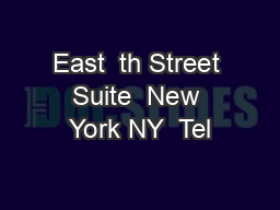 East  th Street Suite  New York NY  Tel