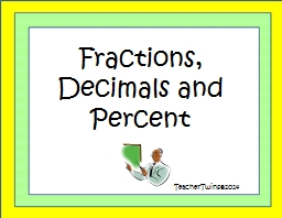 Fractions, Decimals and Percent PowerPoint PPT Presentation