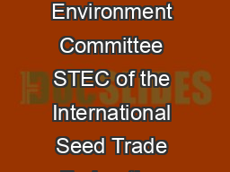 Biological Control Agent Seed Treatments Prepared by the Seed Treatment and Environment Committee STEC of the International Seed Trade Federation FIS  International Seed Trade Federation Chemin du Re