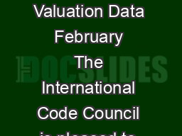 Building Valuation Data  February  The International Code Council is pleased to