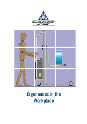 Ergonomics in the Workplace  RGONOMICS IN THE ORKPLACE Ergonomics in the Workplace  RGONOMICS IN THE ORKPLACE Introduction The purpose of this short guide is to provide information to the reader on t